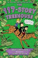Cover image for The 117-story treehouse. bk. 9 Treehouse series