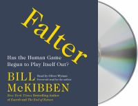 Cover image for Falter [sound recording CD] : has the human game begun to play itself out?
