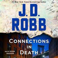 Imagen de portada para Connections in death In Death Series, Book 48.