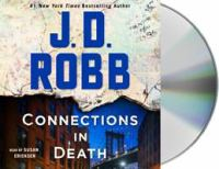 Cover image for Connections in death. bk. 48 [sound recording CD] : In death series