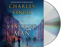 Cover image for The vanishing man, a prequel. bk. 0.2 [sound recording CD] : Charles Lenox series