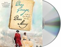 Imagen de portada para Dear George, Dear Mary [sound recording CD] : a novel of George Washington's first love