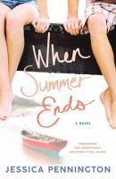 Imagen de portada para When summer ends A Novel.
