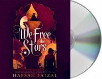 Imagen de portada para We free the stars. bk. 2 [sound recording CD] : Sands of Arawiya series