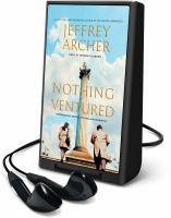 Cover image for Nothing ventured. bk. 1 [Playaway] : William Warwick series