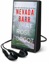 Cover image for What Rose forgot [Playaway]