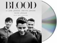 Imagen de portada para Blood A Memoir by the Jonas Brothers