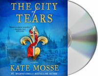 Cover image for The city of tears. bk. 2 [sound recording CD] : Burning chambers series
