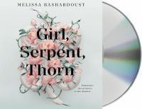 Cover image for Girl, serpent, thorn [sound recording CD]