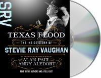 Cover image for Texas flood [sound recording CD] : the inside story of Stevie Ray Vaughan
