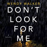 Imagen de portada para Don't look for me A novel.
