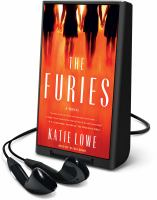 Cover image for The furies [Playaway] : a novel