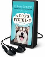 Cover image for A dog's promise. bk. 3 [Playaway] : Dog's purpose series