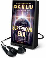 Cover image for Supernova era [Playaway]