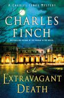 Cover image for An extravagant death. bk. 14 : Charles Lenox mysteries series