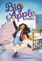 Imagen de portada para Big Apple diaries [graphic novel]