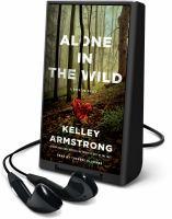 Imagen de portada para Alone in the wild. bk. 5 [Playaway] : Rockton series
