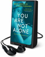 Cover image for You are not alone [Playaway]