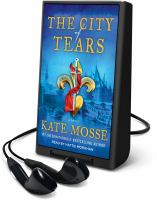 Cover image for The city of tears. bk. 2 [Playaway] : Burning chambers series