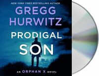 Cover image for Prodigal son. bk. 6 [sound recording CD] : Orphan X series
