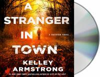 Imagen de portada para A stranger in town. bk. 6 [sound recording CD] : Casey Duncan series