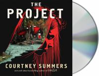 Cover image for The project [sound recording CD] : a novel