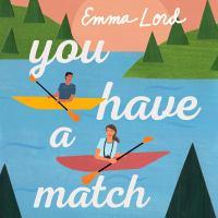 Imagen de portada para You have a match a novel