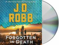 Imagen de portada para Forgotten in death. bk. 53 [sound recording CD] : In death series