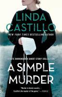 Imagen de portada para A simple murder : a Kate Burkholder short story collection