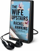 Imagen de portada para The wife upstairs [Playaway]