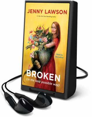 Cover image for Broken (in the best possible way) [Playaway]