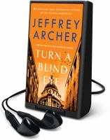 Cover image for Turn a blind eye. bk. 3 [Playaway] : William Warwick series