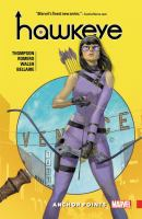 Imagen de portada para Hawkeye. Kate Bishop. Vol. 1 [graphic novel] : Anchor points