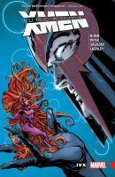 Cover image for Uncanny X-men : superior. Vol. 4 [graphic novel] : IVX