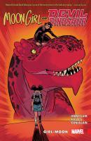 Cover image for Moon Girl and Devil Dinosaur. Vol. 4 [graphic novel] : Girl-moon