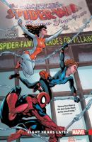 Cover image for The Amazing Spider-Man. Renew your vows. Vol. 3 [graphic novel] : Eight years later