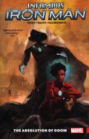 Cover image for Infamous Iron Man. Vol. 2 [graphic novel] : The absolution of doom