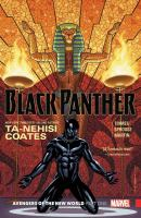 Cover image for Black Panther. Vol. 4 [graphic novel] : Avengers of the New World. Part 1