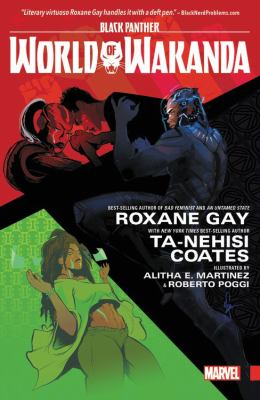 Cover image for Black Panther : world of Wakanda [graphic novel]