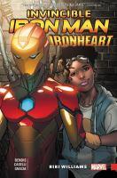 Cover image for Invincible Iron Man. Ironheart. Vol. 01 [graphic novel] : Riri Williams