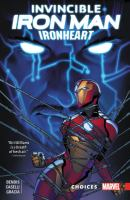 Cover image for Invincible Iron Man. Ironheart. Vol 02 [graphic novel] : Choices