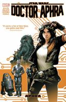 Cover image for Star wars. Doctor Aphra. Vol. 1 [graphic novel]
