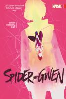 Cover image for Spider-Gwen. Vol. 2 [graphic novel] : Spider-Woman no more?