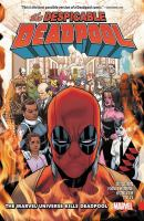 Cover image for The despicable Deadpool. Vol. 03 [graphic novel] : The Marvel Universe kills Deadpool