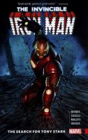 Cover image for The invincible Iron Man [graphic novel] : The search for Tony Stark