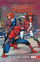 Cover image for The amazing Spider-Man. Renew your vows. Vol. 4 [graphic novel] : Are you okay, Annie?