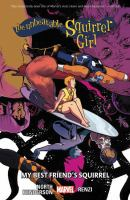 Cover image for The unbeatable Squirrel Girl. Vol. 8 [graphic novel] : My best friend's squirrel