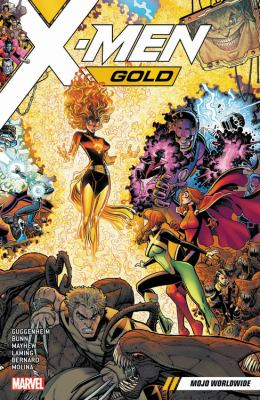 Cover image for X-Men Gold. Vol. 03 [graphic novel] : Mojo worldwide