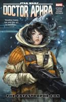 Cover image for Star Wars. Doctor Aphra. Vol. 4 [graphic novel] : The catastrophe con