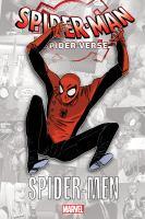 Cover image for Spider-Man. Spider-Verse [graphic novel] : Spider-Men